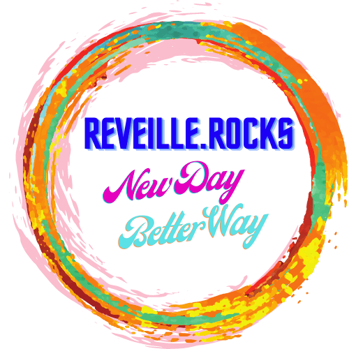 Reveille Rocks | New Day, Better Way
